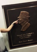 Touching the nose of Bear Bryant for good luck!